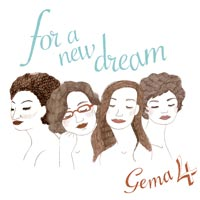 Gema 4, For a new dream