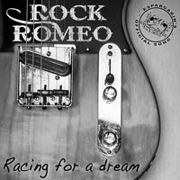 Rock Romeos, Racing for a dream